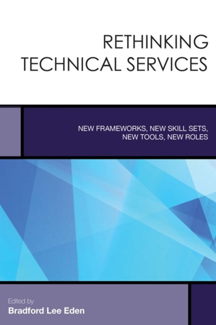 (ebook) Rethinking Technical Services