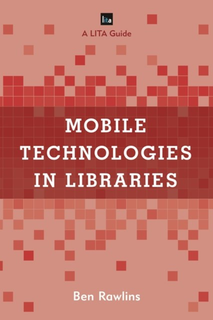 (ebook) Mobile Technologies in Libraries