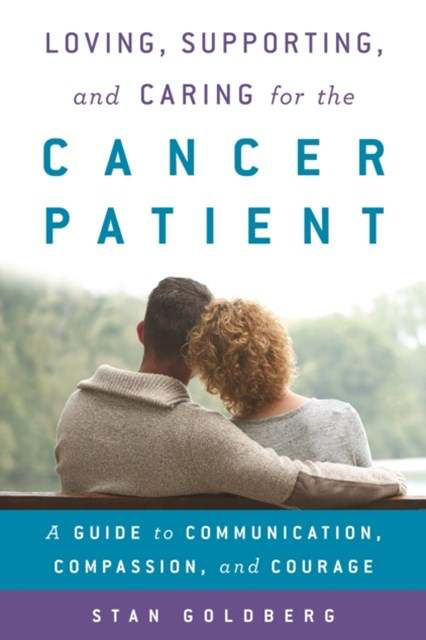 (ebook) Loving, Supporting, and Caring for the Cancer Patient