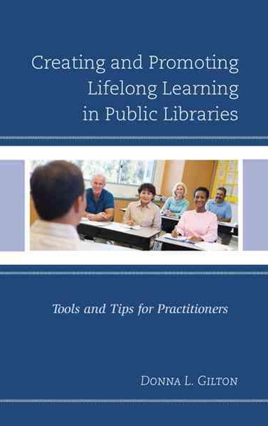Creating and Promoting Lifelong Learning in Public Libraries