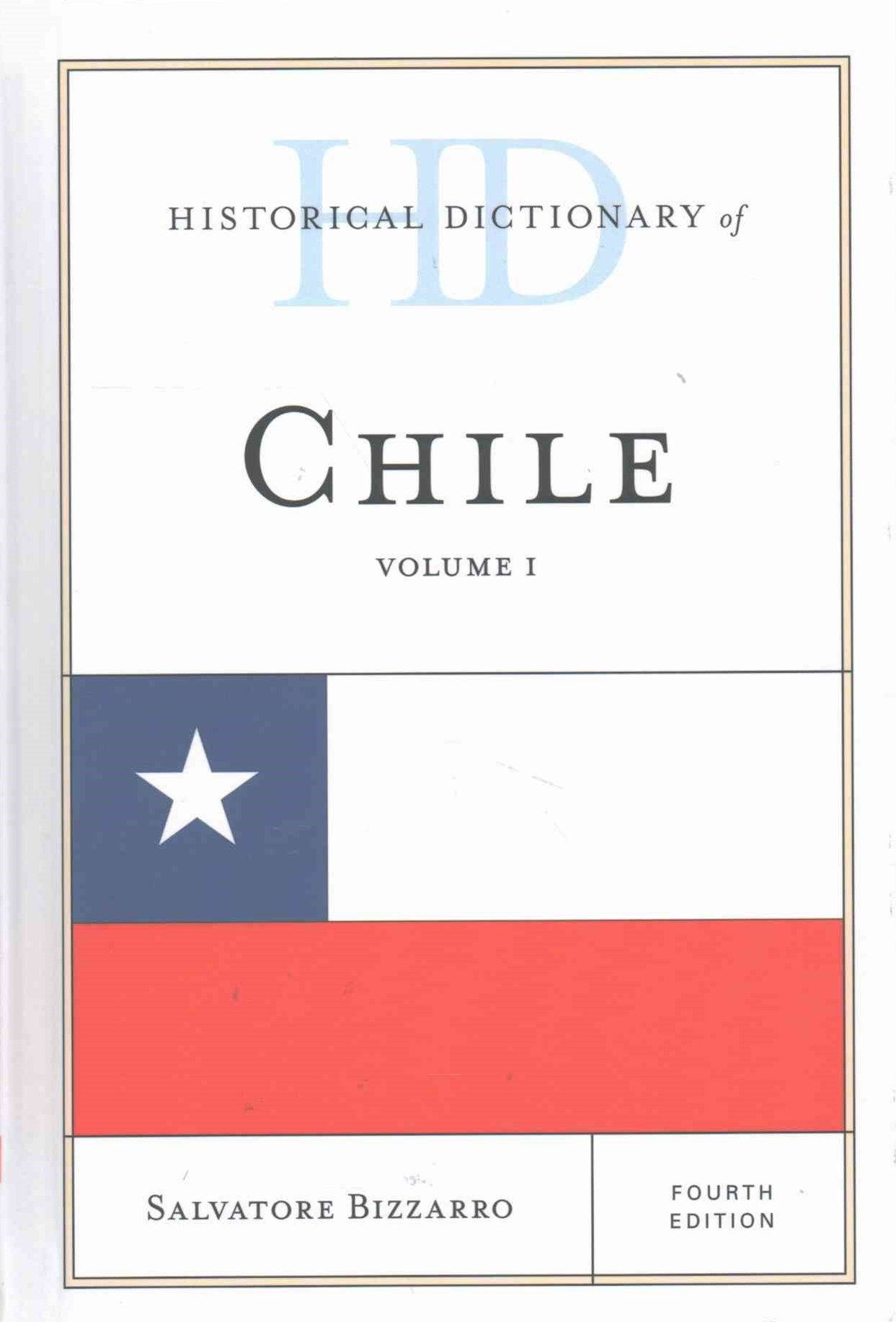 Historical Dictionary of Chile