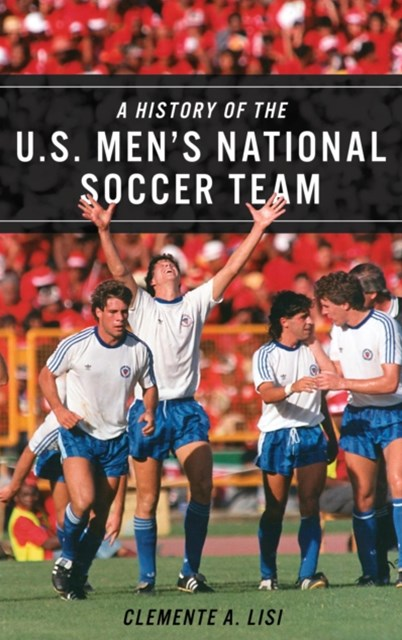 History of the U.S. Men's National Soccer Team