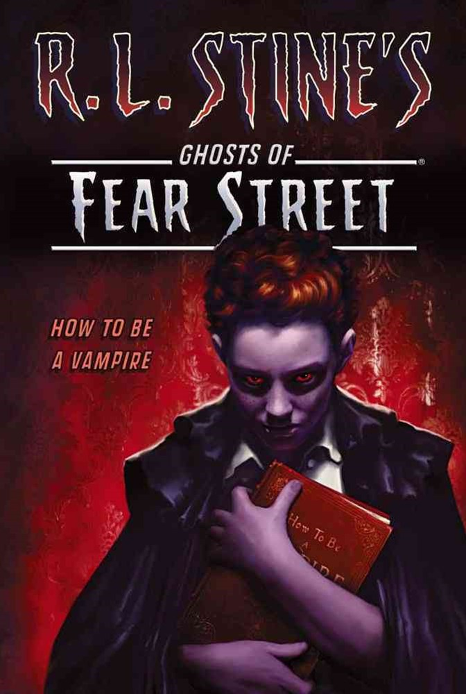 Fear Street: How to Be a Vampire