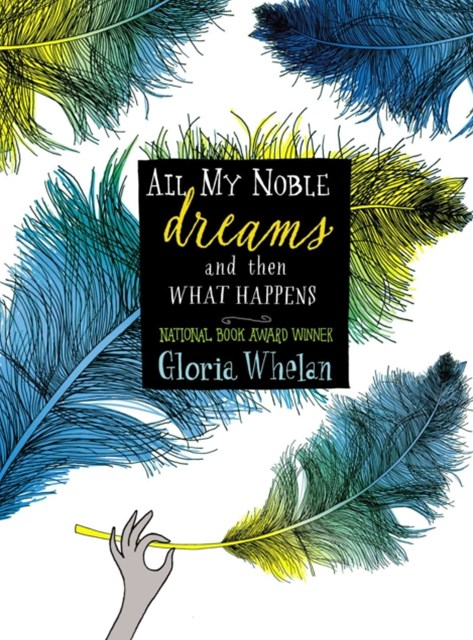 (ebook) All My Noble Dreams and Then What Happens