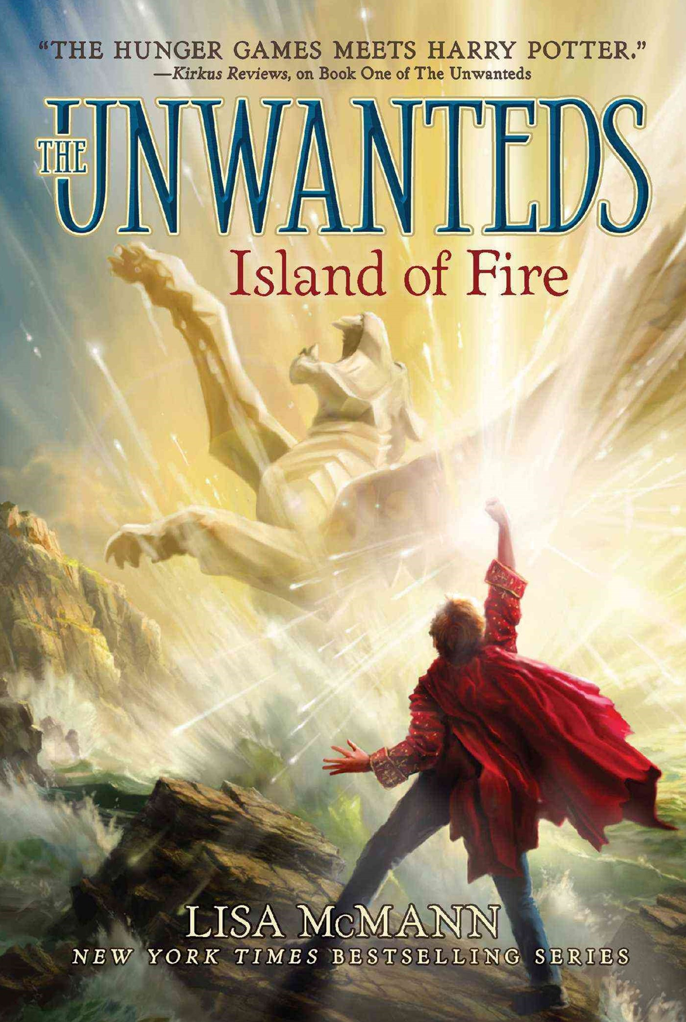 The Unwanteds #3: Island of Fire