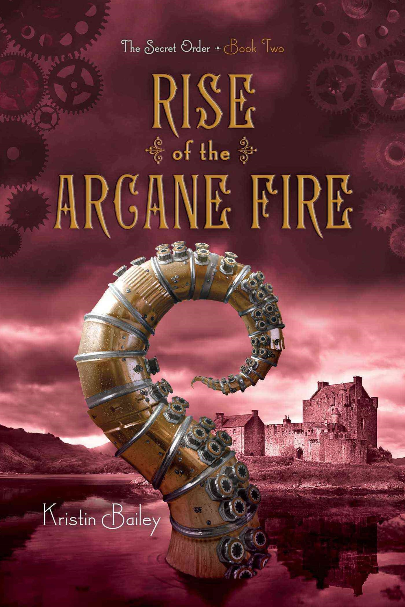 The Secret Order #2: Rise of the Arcane Fire
