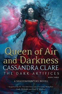 Queen of Air and Darkness by Cassandra Clare (9781442468436) - HardCover - Young Adult Contemporary