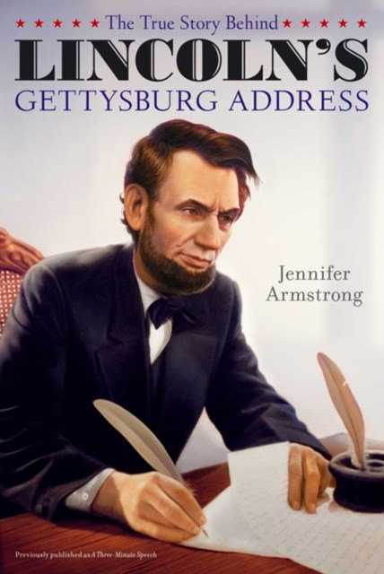 (ebook) The True Story Behind Lincoln's Gettysburg Address