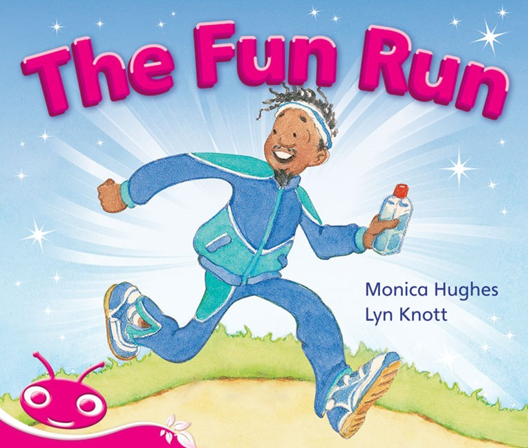 Bug Club Emergent Phonic Fiction Pink: The Fun Run (Reading Level 1-2/F&P Level A-B)