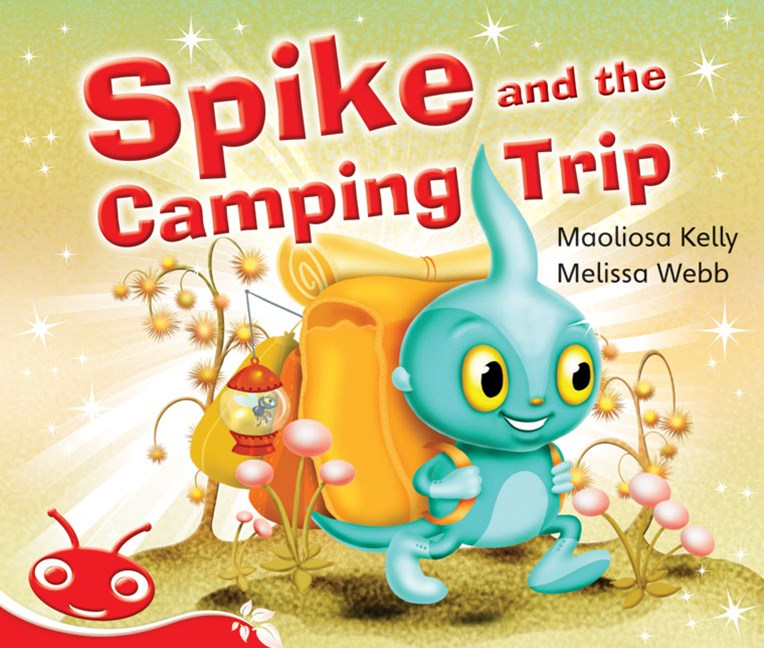 Bug Club Emergent Phonic Fiction Red: Spike and the Camping Trip (Reading Level 3-5/F&P Level C-D)