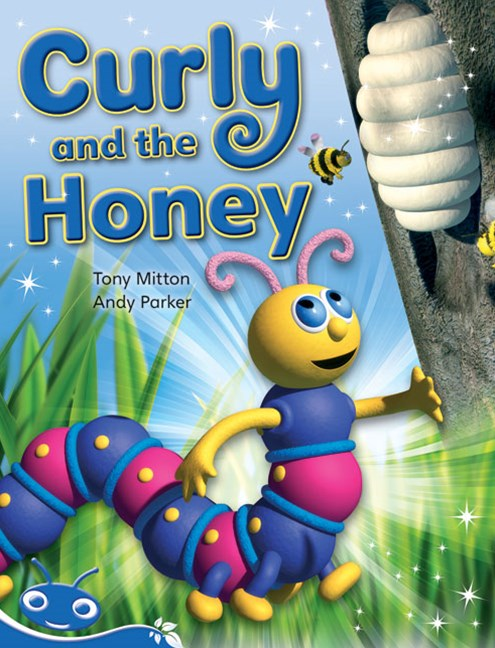 Bug Club Early Phonic Fiction Blue: Curly and the Honey (Reading Level 9-11/F&P Level F-G)