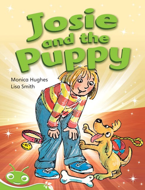Bug Club Early Phonic Fiction Green: Josie and the Puppy (Reading Level 12-14/F&P Level G-H)