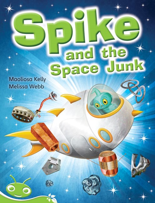Bug Club Early Phonic Fiction Green: Spike and the Space Junk (Reading Level 12-14/F&P Level G-H)