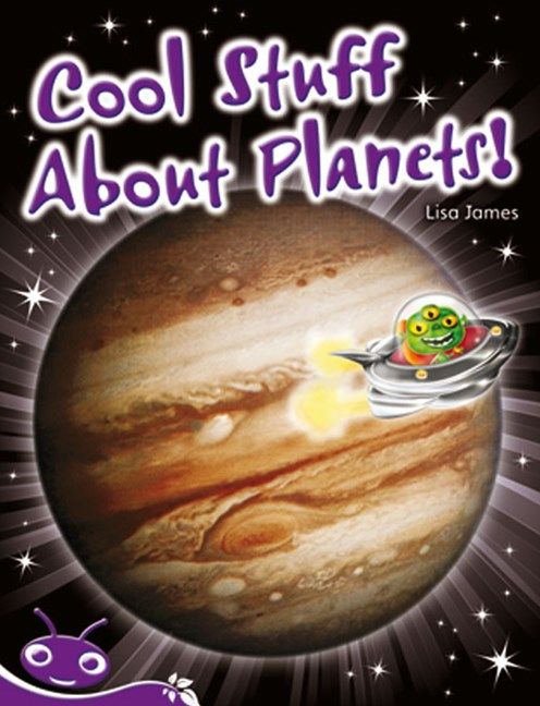 Bug Club Level 20 - Purple: Cool Stuff About Planets! (Reading Level 20/F&P Level K)