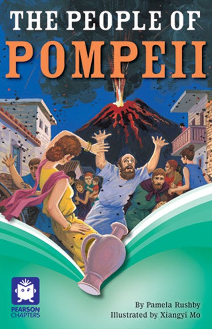Pearson Chapters Year 6: The People of Pompeii