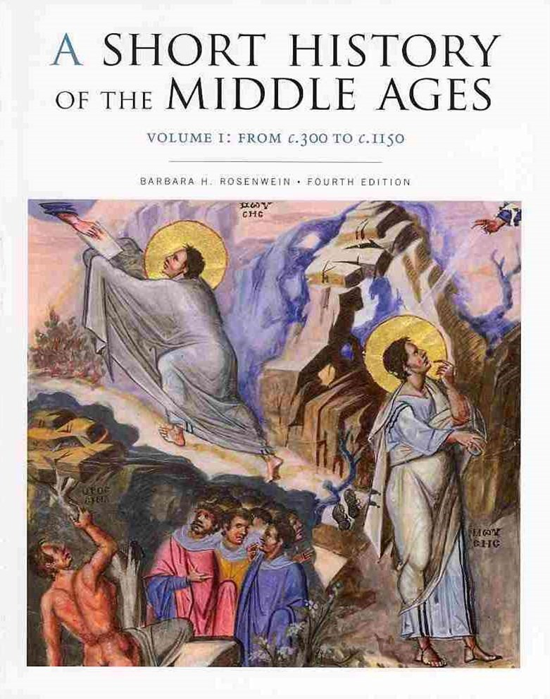 A Short History of the Middle Ages: From C.300 to C.1150