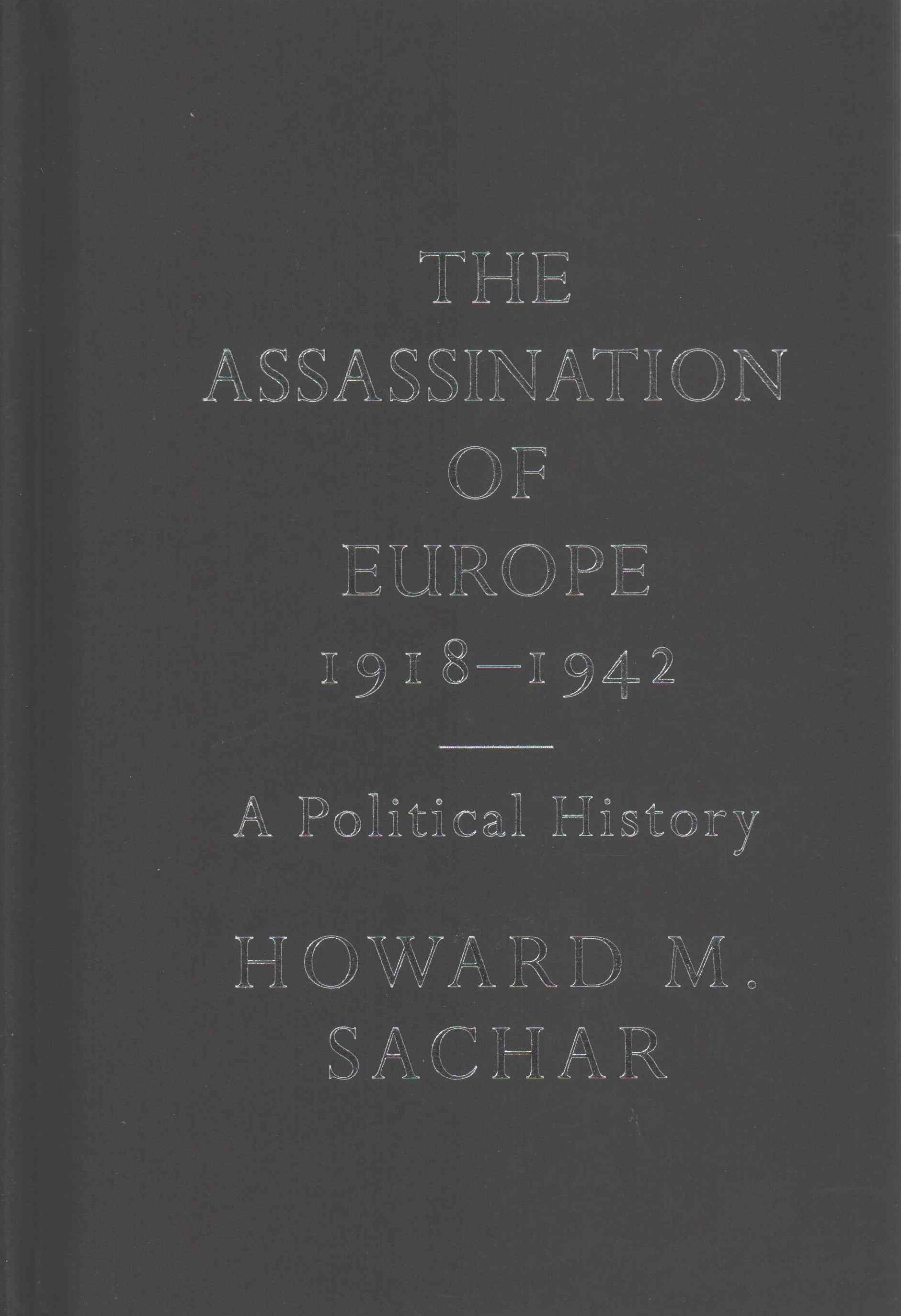Assassination of Europe, 1918-1942