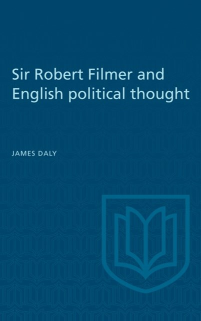 (ebook) Sir Robert Filmer and English Political Thought