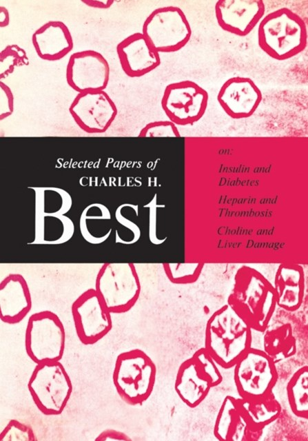 (ebook) Selected Papers of Charles H. Best