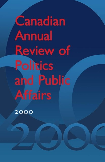 (ebook) Canadian Annual Review of Politics and Public Affairs 2000