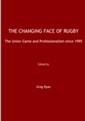 Changing Face of Rugby