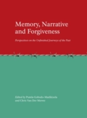 Memory, Narrative and Forgiveness