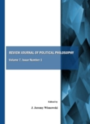 Review Journal of Political Philosophy Volume 7, Issue Number 1