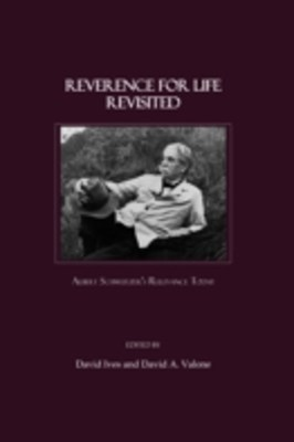 Reverence for Life Revisited