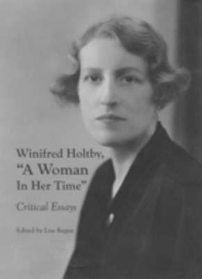 (ebook) Winifred Holtby, &quote;A Woman In Her Time&quote;