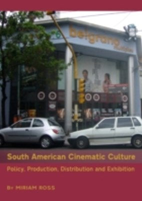 South American Cinematic Culture