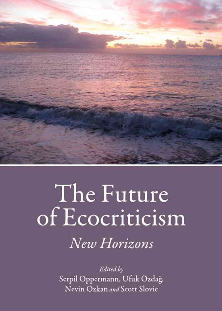 Future of Ecocriticism: New Horizons