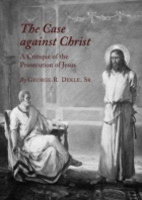 (ebook) Case against Christ