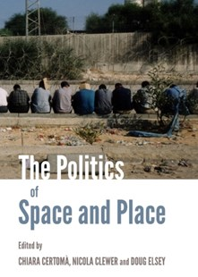 (ebook) Politics of Space and Place - Politics Political Issues