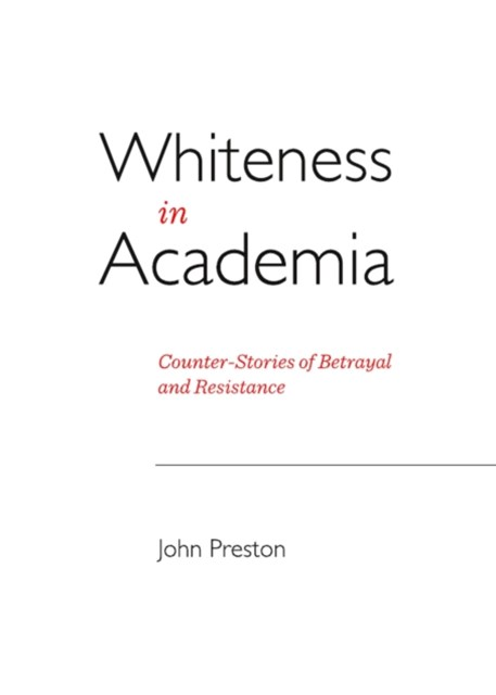 Whiteness in Academia