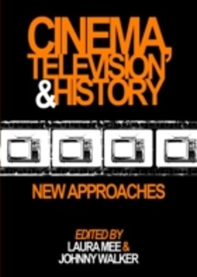 Cinema, Television and History