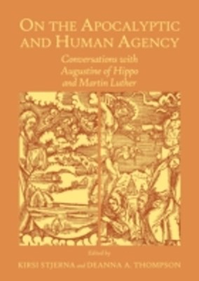 On the Apocalyptic and Human Agency