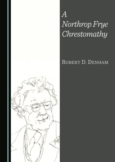 (ebook) Northrop Frye Chrestomathy