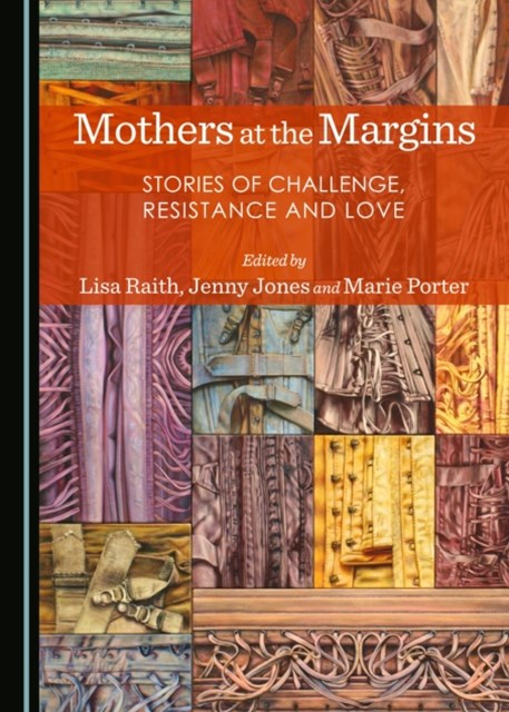 Mothers at the Margins