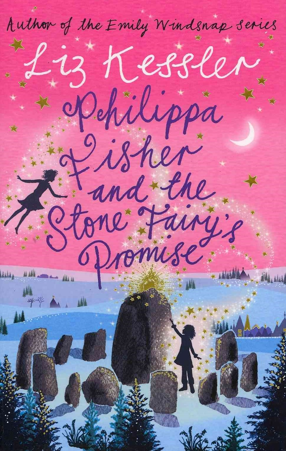 Philippa Fisher: Philippa Fisher and the Stone Fairy's Promise