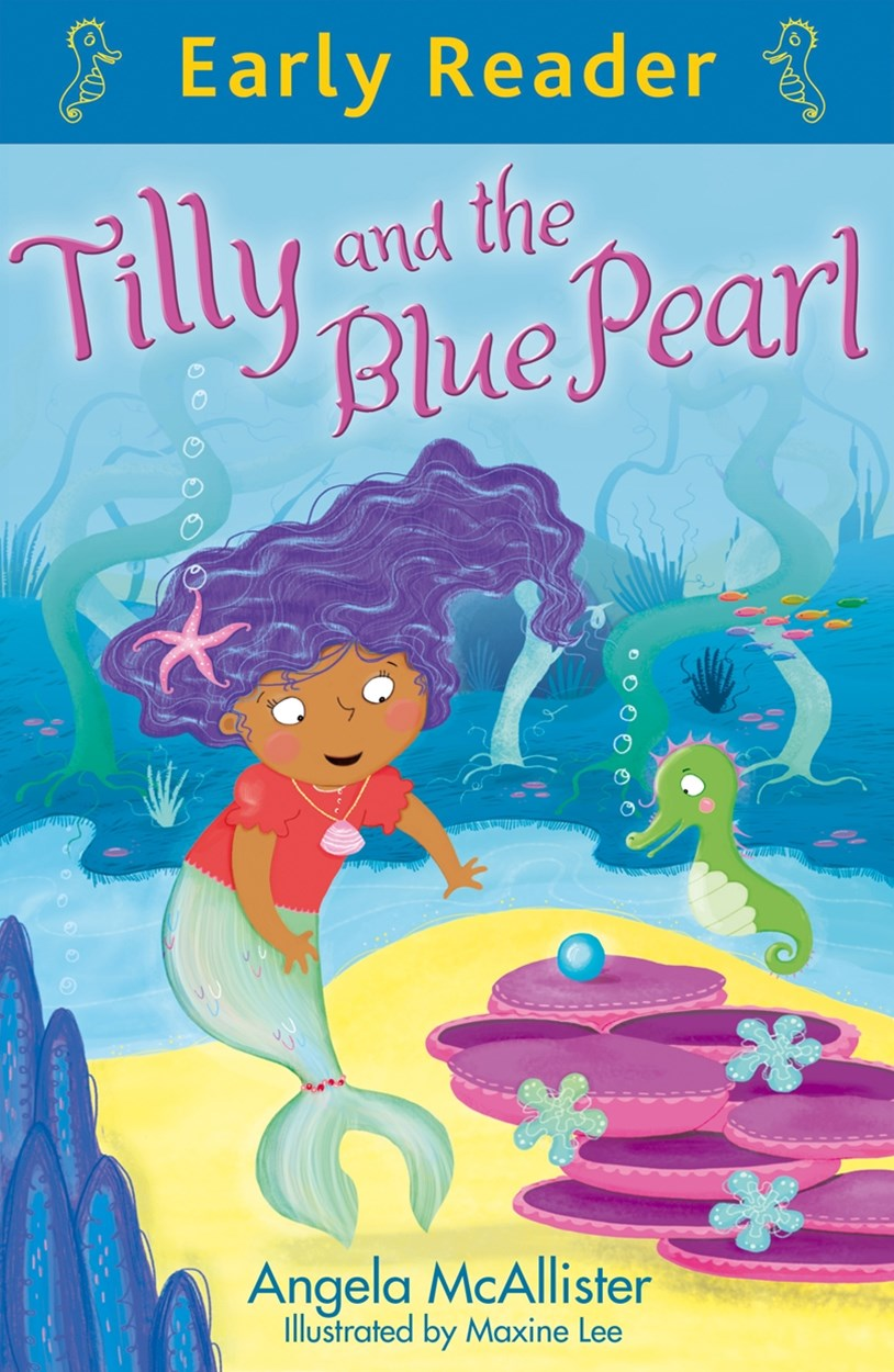 Early Reader: Tilly and the Blue Pearl