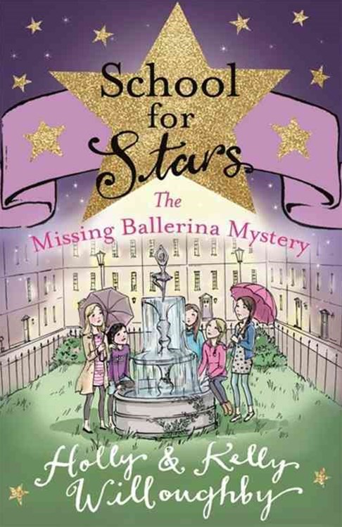 School for Stars: The Missing Ballerina Mystery