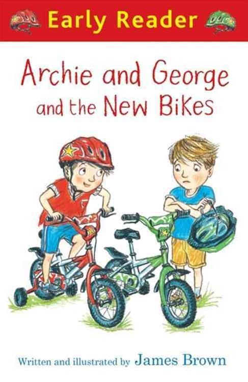 Early Reader: Archie and George and the New Bikes