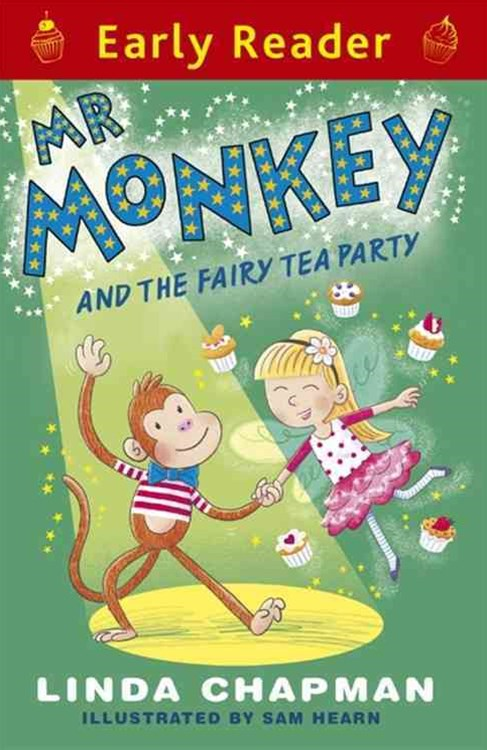 Early Reader: Mr Monkey and the Fairy Tea Party