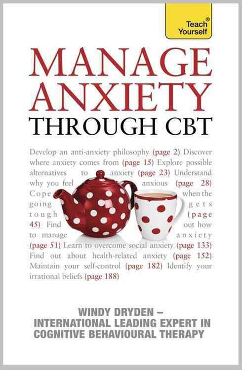 Manage Anxiety Through CBT: Teach Yourself
