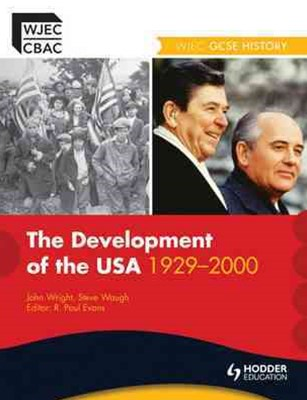 WJEC GCSE History: The Development of the USA 1929-2000