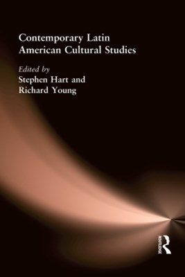 Contemporary Latin American Cultural Studies