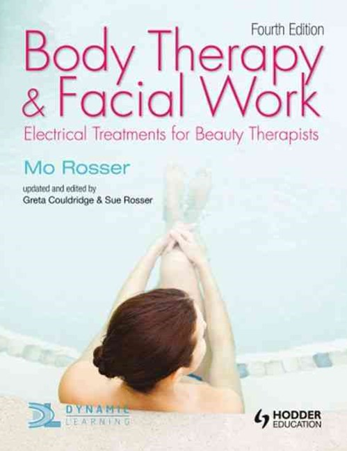Body Therapy and Facial Work : Electrical Treatments for Beauty  Therapists