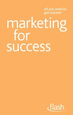 Marketing For Success: Flash