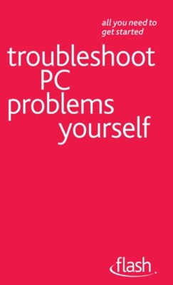 (ebook) Troubleshoot PC Problems Yourself: Flash