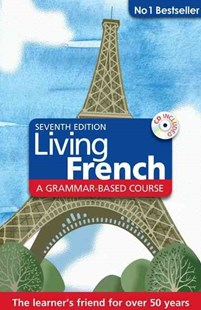 Living French by T W Knight, Anna Stevenson, Rev. Jean-Claude Arragon (9781444153972) - HardCover - Language European Languages